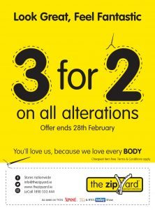 3 for 2 on all alterations offer ends 28th February 2018 The Zipyard